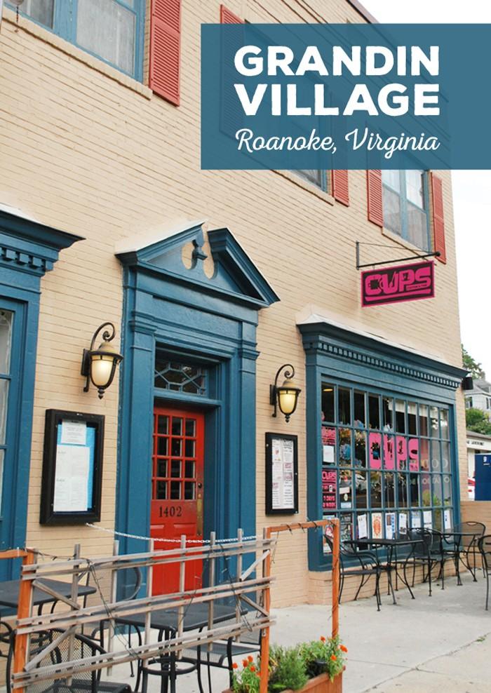 Grandin Village, My Favorite Roanoke Neighborhood