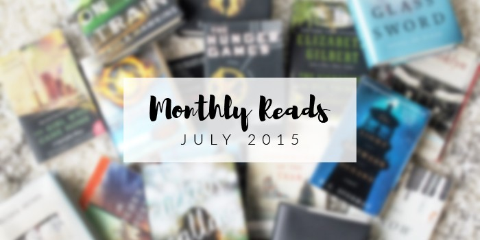 Monthly Reads | July 2015